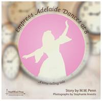 Empress Adelaide Dances at 8