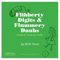 Flibberty Digits & Flummery Daubs